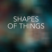 Shapes of Things de Various Artists