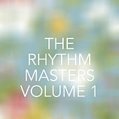 The Rhythm Masters, Vol. 1 di Various Artists