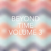 Beyond Time, Vol. 3 de Various Artists