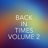 Back to Times, Vol. 2 de Various Artists