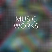 Music Works de Various Artists