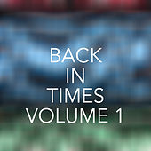 Back to Times, Vol. 1 von Various Artists