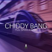Full Speed Ahead by Chiddy Bang