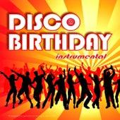 Disco Birthday (Instrumental) by Singer Dr. B...