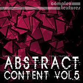Abstract Content, Vol. 5 von Various Artists