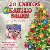 20 Éxitos En La Navidad by Nativo Show