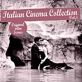 Italian Cinema Collection, Vol. 5 by Various Artists
