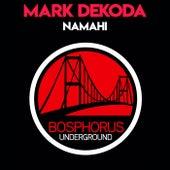 Namahi de Mark Dekoda