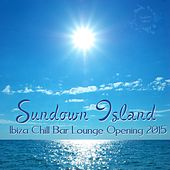 Sundown Island (Ibiza Chill Bar Lounge Opening 2015) de Various Artists