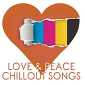 Love & Peace Chillout Songs de Various Artists