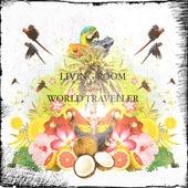 World Traveller by Living Room