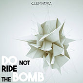 Do Not Ride the Bomb by Various Artists