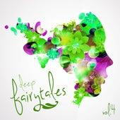 Deep Fairytales, Vol. 4 by Various Artists