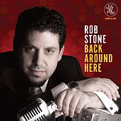 Back Around Here de Rob Stone
