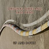 Up And Down by Original Dixieland Jazz Band