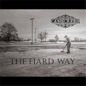 The Hard Way de Cash Creek