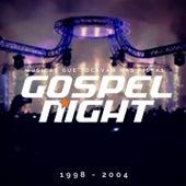 Gospel Night, 1998 - 2004 de DJ. Marcelo Araujo