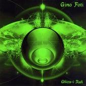 Ghiza-I Ruh by Gino Foti