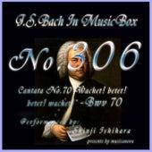 Cantata No. 70, ''Wachet! betet! betet! Wachet!'', BWV 70 by Shinji Ishihara