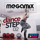 Megamix Fitness Hits Dance For Step, Vol. 2 (25 Tracks Non-Stop Mixed Compilation for Fitness & Workout) by Various Artists