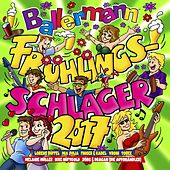 Ballermann Frühlingsschlager 2017 von Various Artists