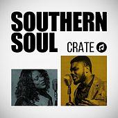 Southern Soul Crate by Various Artists