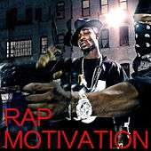 Rap Motivation by Various Artists