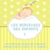 Les berceuses des enfants - Des versions calmes des chansons connues pour le repos et le sommeil, Vol. 5 de Judson Mancebo