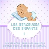 Les berceuses des enfants - Des versions calmes des chansons connues pour le repos et le sommeil, Vol. 4 de Judson Mancebo
