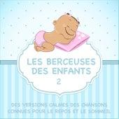 Les berceuses des enfants - Des versions calmes des chansons connues pour le repos et le sommeil, Vol. 2 de Judson Mancebo