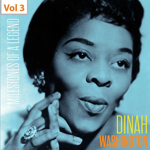 Milestones of a Legend - Dinah Washington, Vol. 3 von Dinah Washington