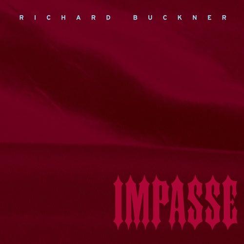 Impasse (Deluxe Reissue) by Richard Buckner