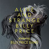 Alive And Strange by Billy Price