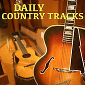 Daily Country Tracks by Various Artists