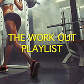 The Work Out Playlist de Various Artists