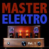 Master Elektro, Vol. 1 by Various Artists