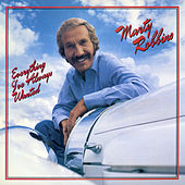 Everything I've Always Wanted by Marty Robbins