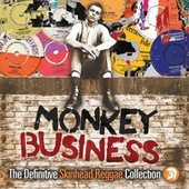 Monkey Business: The Definitive Skinhead Reggae Collection de Various Artists