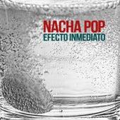Efecto Inmediato de Nacha Pop