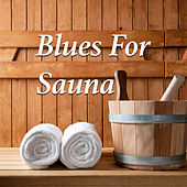 Blues For Sauna de Various Artists