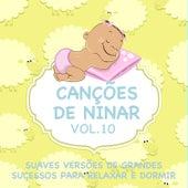 Canções de Ninar - Suaves Versões de Grandes Sucessos para Relaxar e Dormir, Vol. 10 de Judson Mancebo