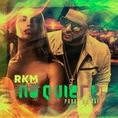 No Quiere by RKM & Ken-Y