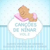 Canções de Ninar - Suaves Versões de Grandes Sucessos para Relaxar e Dormir, Vol. 2 de Judson Mancebo