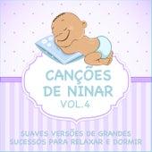 Canções de Ninar - Suaves Versões de Grandes Sucessos para Relaxar e Dormir, Vol. 4 de Judson Mancebo