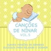 Canções de Ninar - Suaves Versões de Grandes Sucessos para Relaxar e Dormir, Vol. 5 de Judson Mancebo