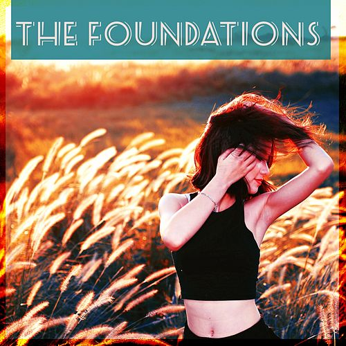 The Foundations by The Foundations