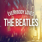 Everybody Loves The Beatles de Various Artists