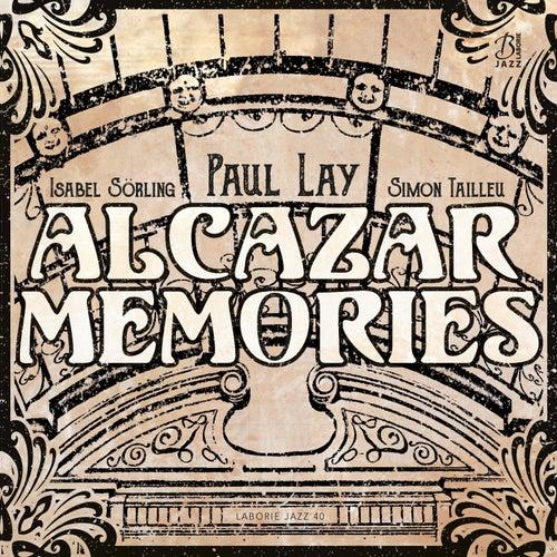 Alcazar Memories by Paul Lay