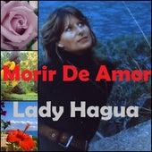 Morir de Amor by Lady Hagua