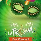 Es el Carnaval de Trova